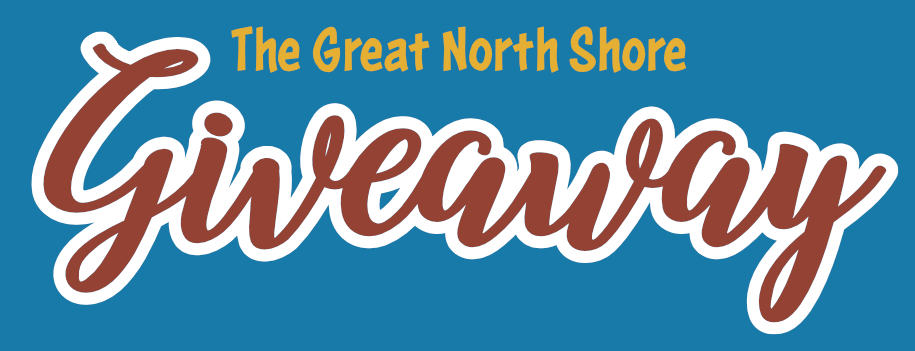 The Great North Shore Giveaway